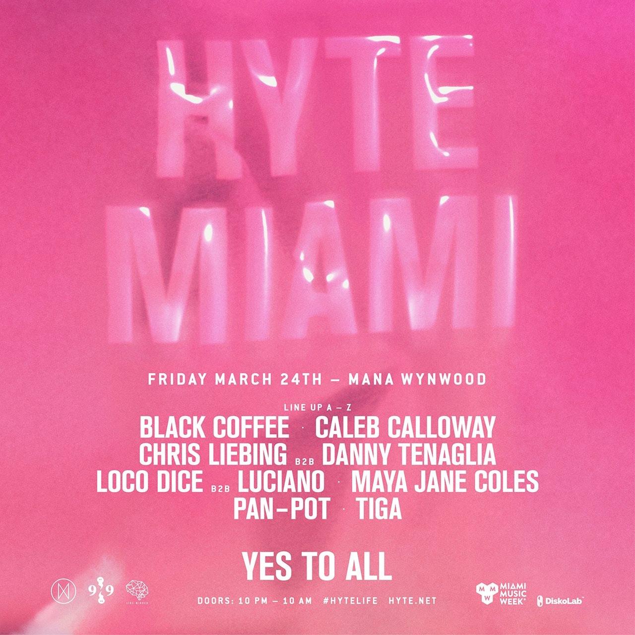 HYTE Miami w/ Loco Dice (12am entry)
