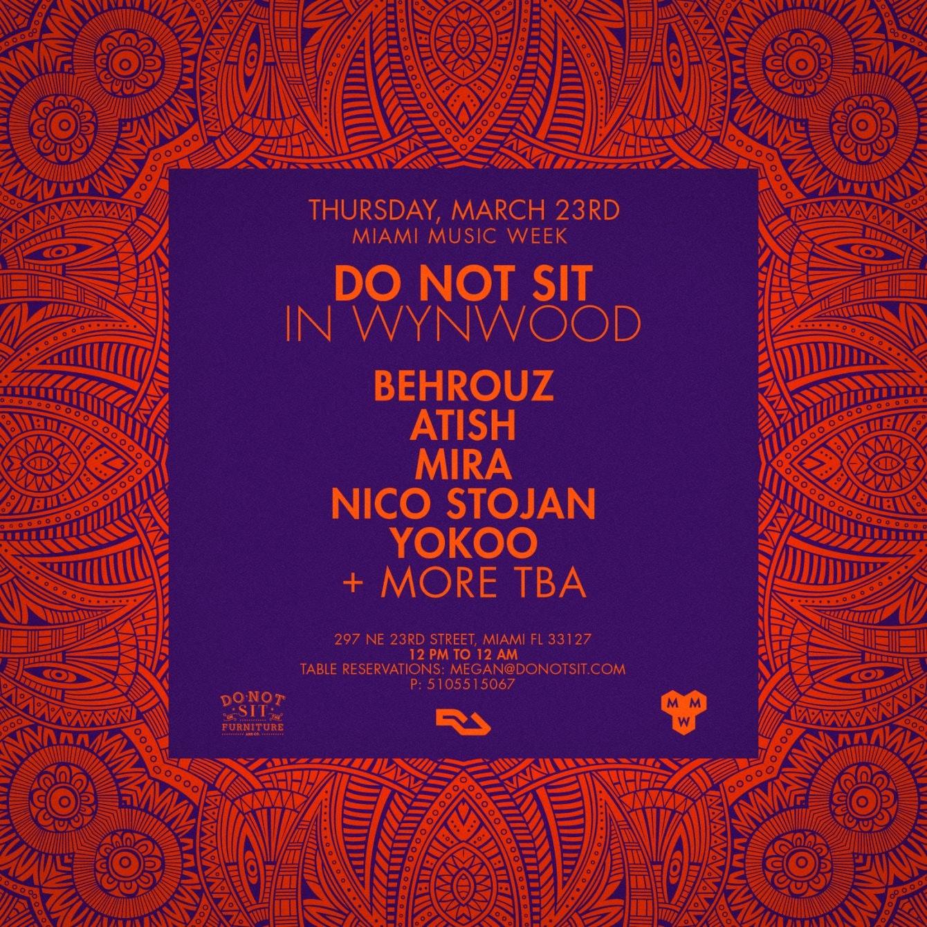 Do Not Sit In Wynwood w/ Atish