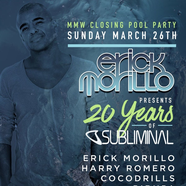 Erick Morillo: 20 Years Of Subliminal (Pool Party)