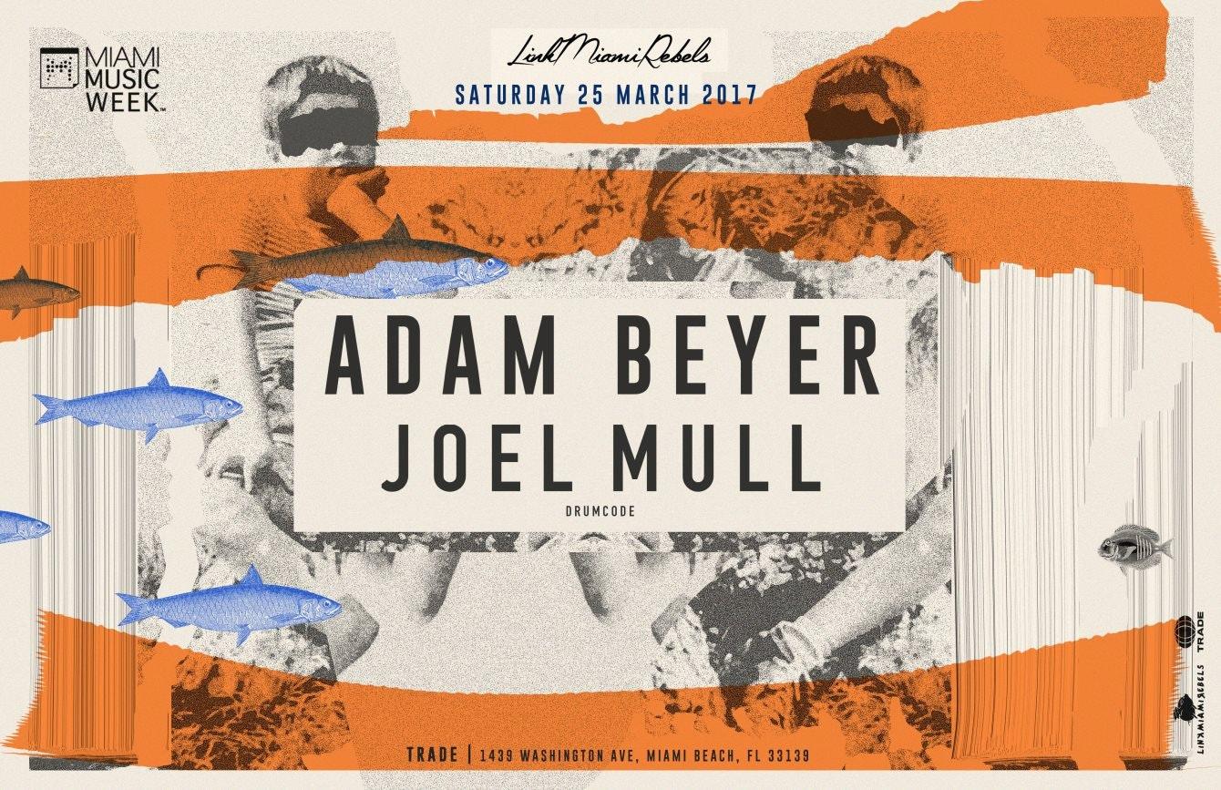 Adam Beyer + Joel Mull