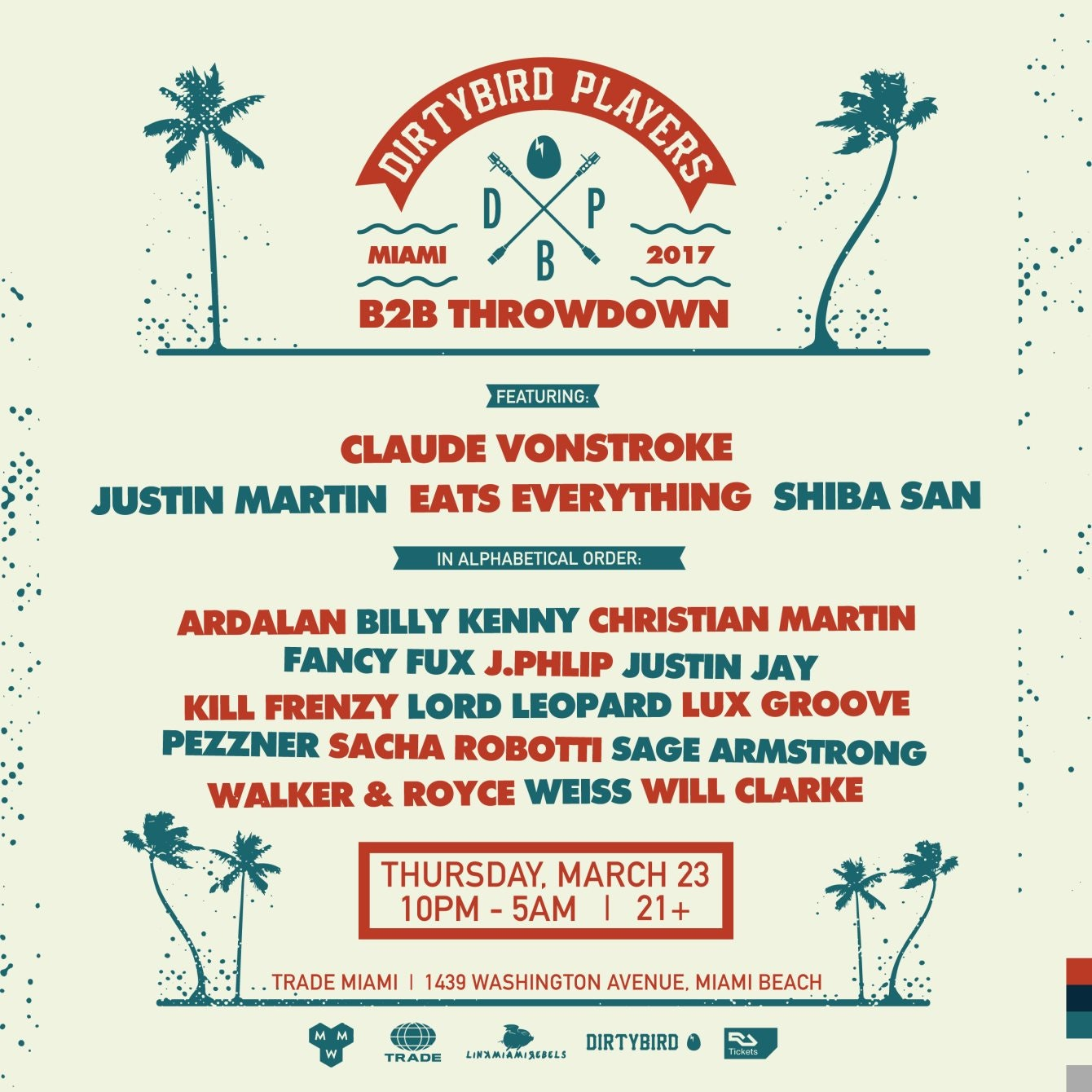 Dirtybird Players w/ Claude VonStroke