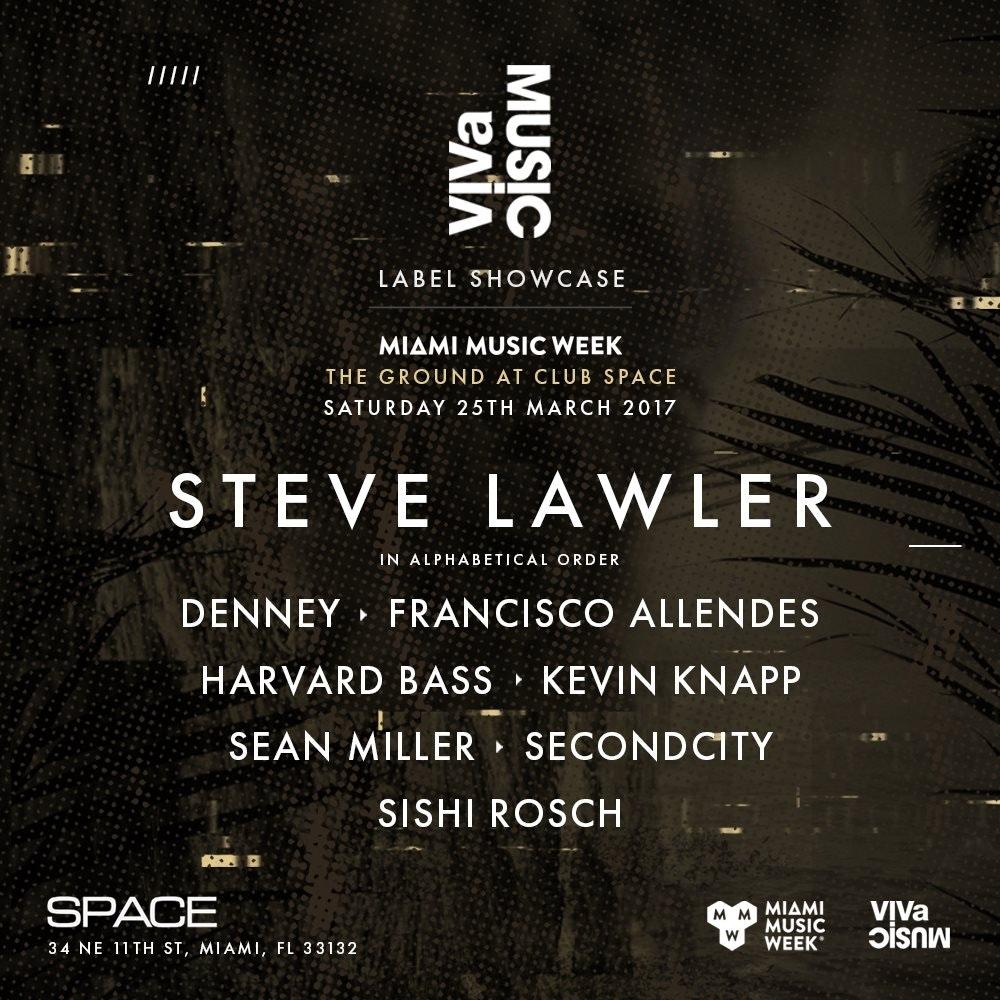 Viva Showcase w/ Steve Lawler (The Ground)
