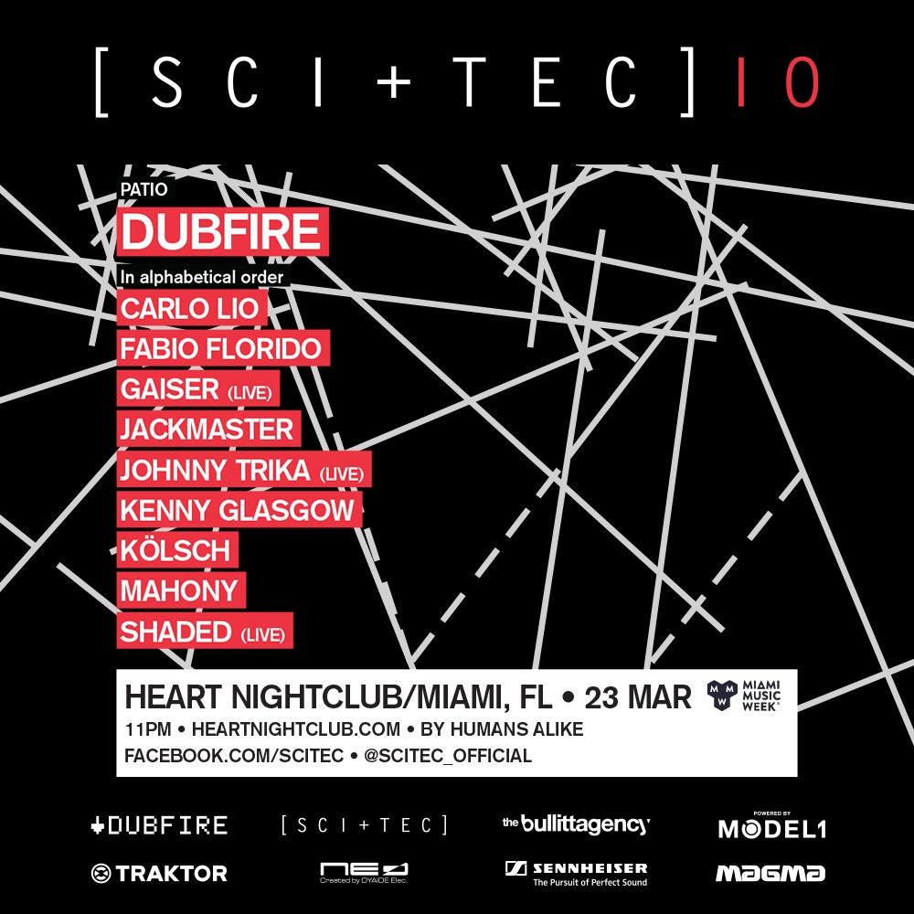 SCI+TEC 10 w/ Dubfire (1am entry)