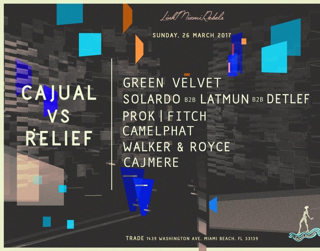 Cajual vs. Relief w/ Green Velvet